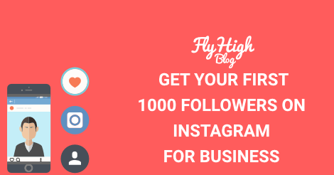 get your first 1000 followers on instagram for business